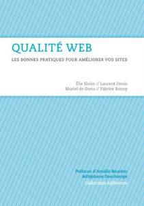 Qualité Web 2e édition: La référence des professionnels du Web